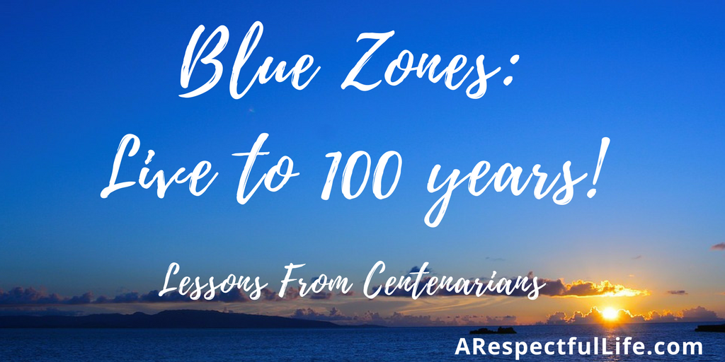 Blue Zones Live to 100 years Lessone from centenarians