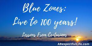 blue zones centurions longevity