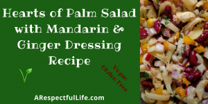 Heart of Palm Salad with Mandarin & Ginger Dressing Recipe