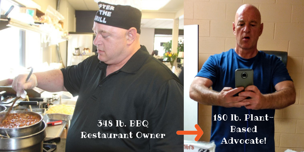 348 lb. BBQ Restaurant Owner to 180 lb plant based advocate