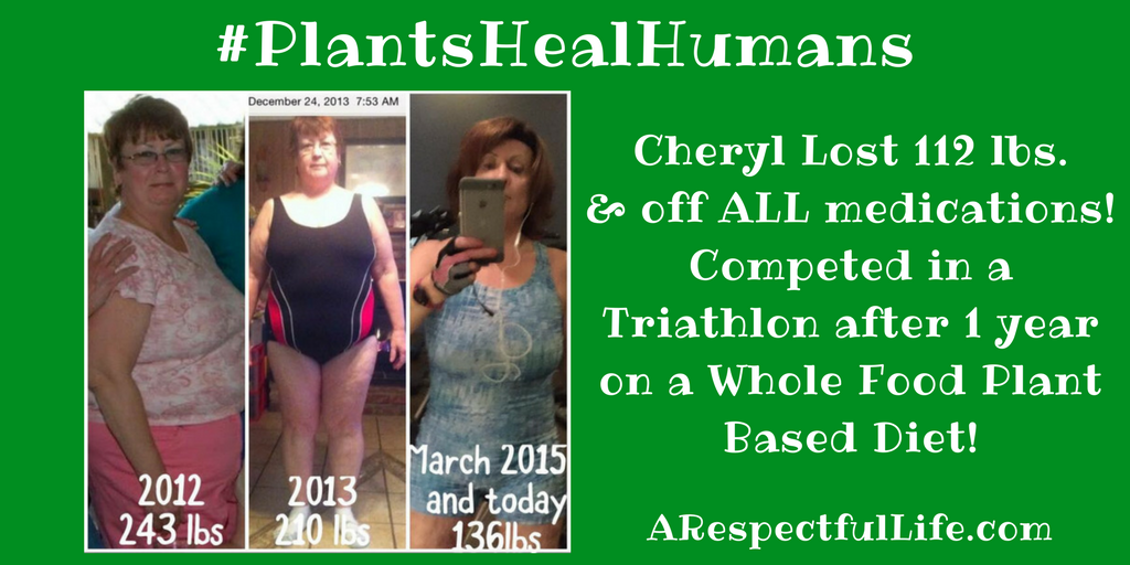 Cheryl Lost 112 lbs on a plant based diet