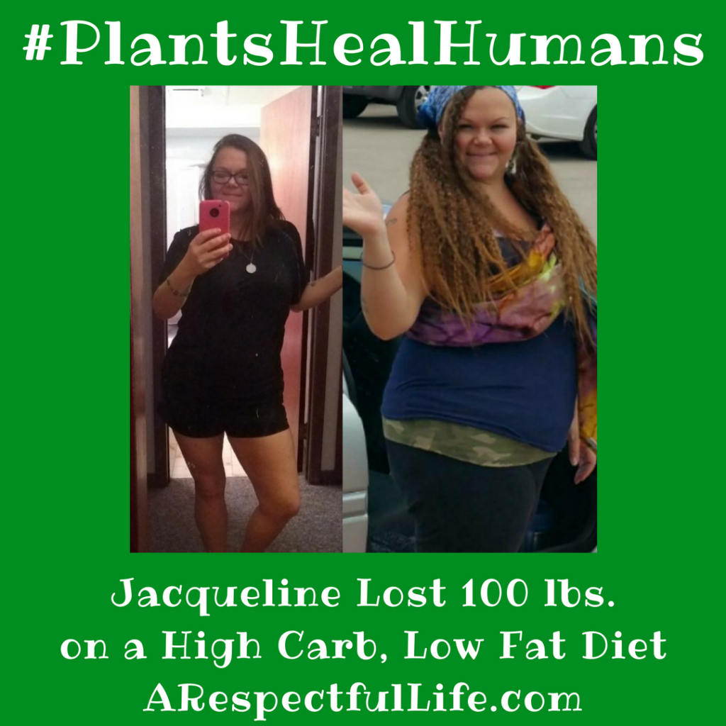 Jacqueline Lost 100 lbs. on a High Carb, Low Fat Diet ARespectfulLife.com