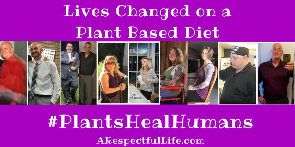 Lives Changed on a Plant Based Diet