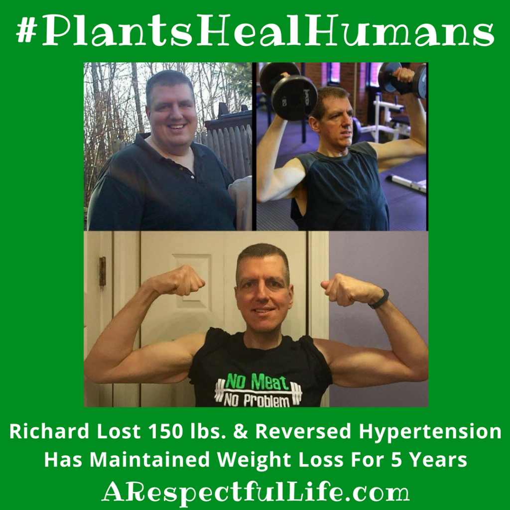 Richard Lost 150 lbs. & Reversed Hypertension Has Maintained Weight Loss For 5 Years