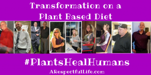 Transformation on a Plant Based Diet