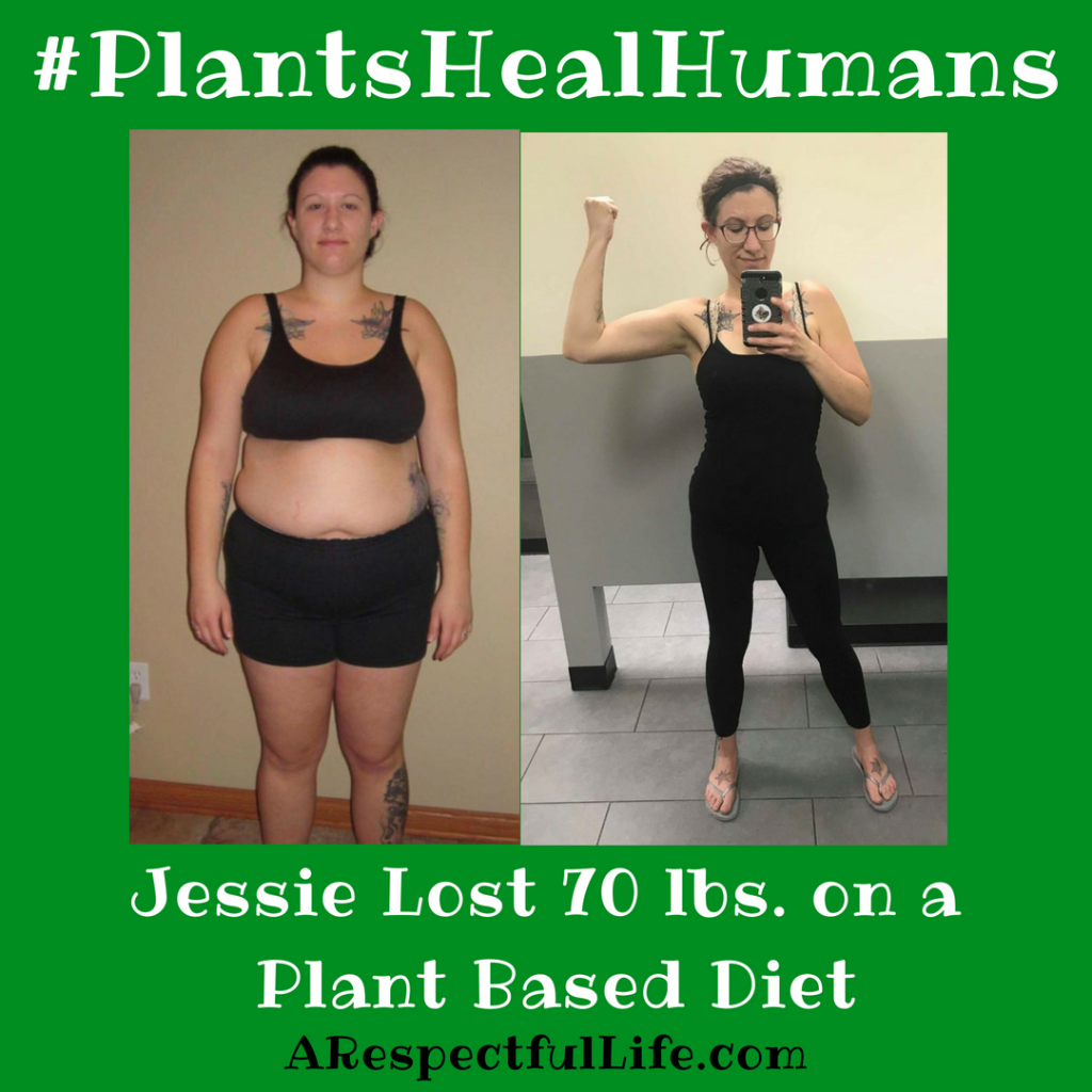 Jessie Lost 70 lbs. on a Plant Based Diet