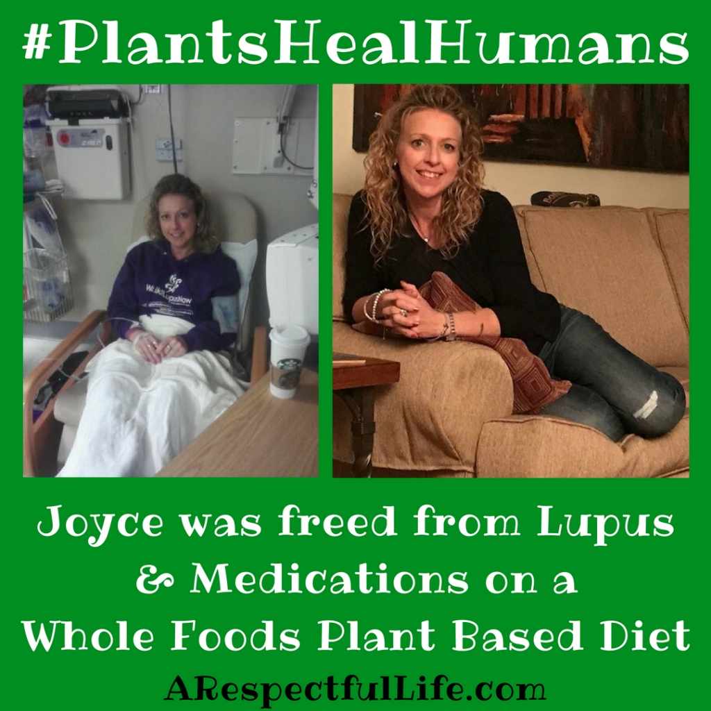 Joyce was freed from Lupus and medications on a Whole Foods Plant Based Diet