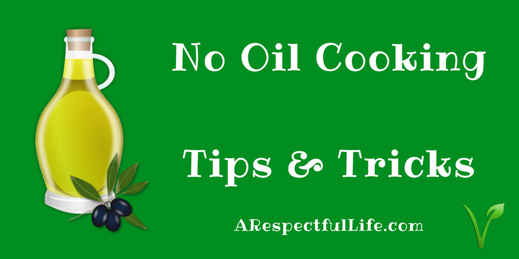 No Oil Cooking Tips & Tricks