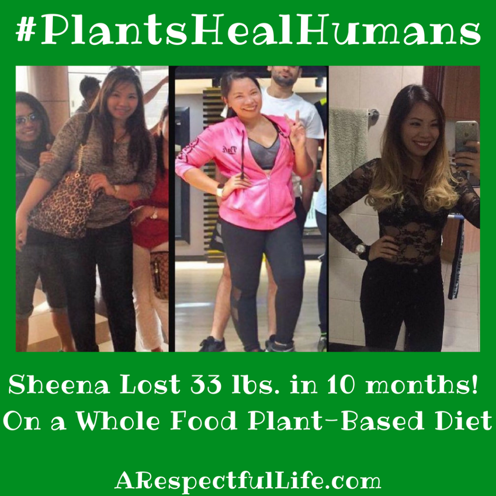 Sheena Lost 33 lbs. in 10 months! On a Whole Food Plant-Based Diet