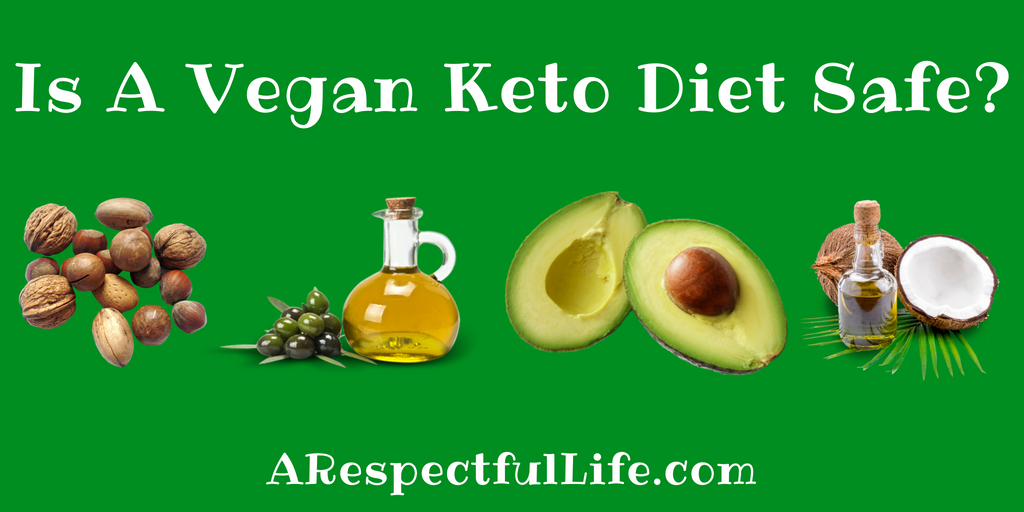 Is A Vegan Keto Diet Safe