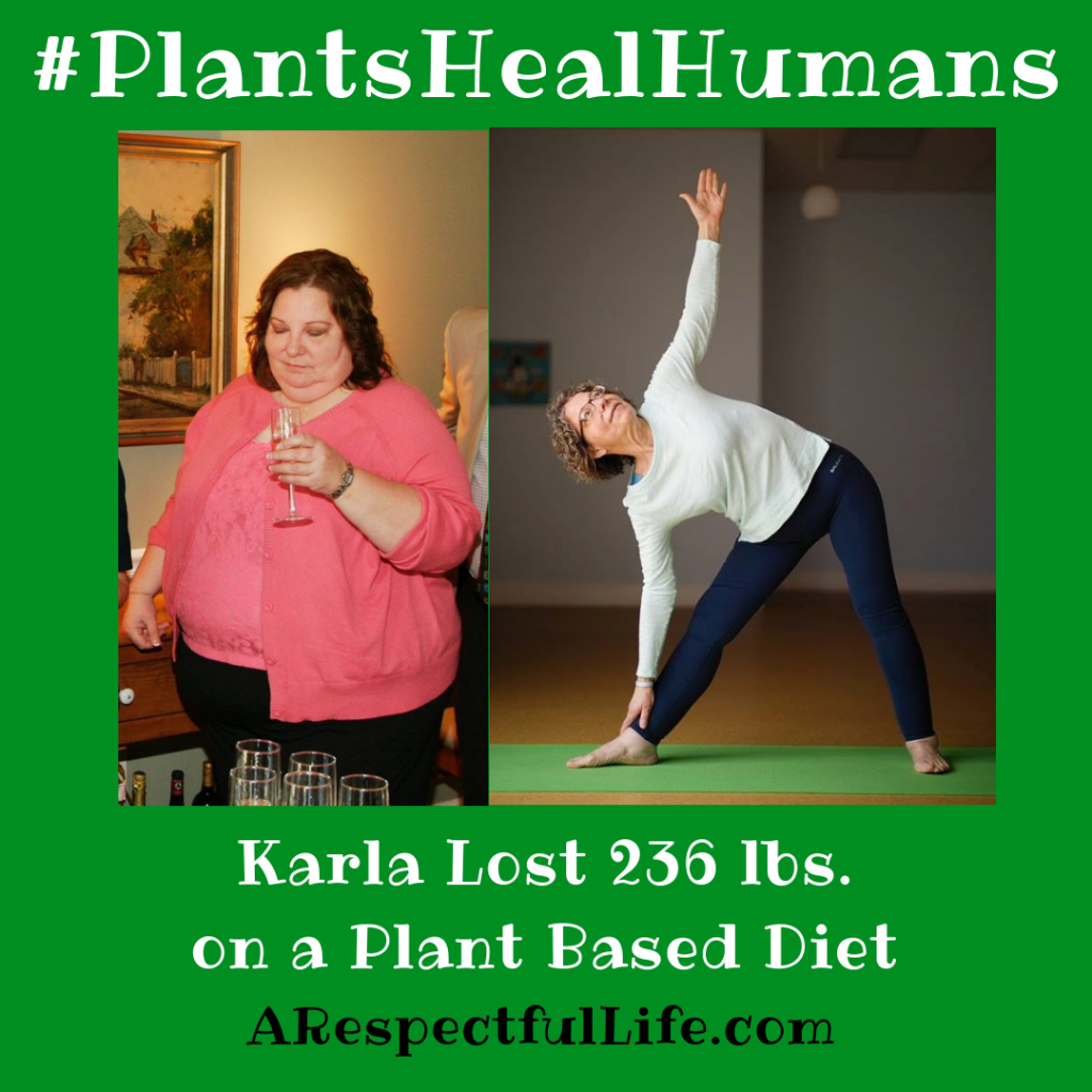 Karla Lost 236 lbs on a plant-based diet