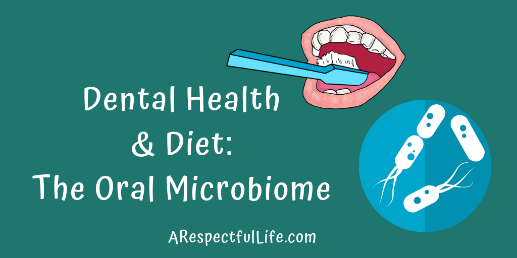 dental health and diet the oral microbiome